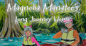 Magnolia the Manatee's book now available in the Estuarium gift shop